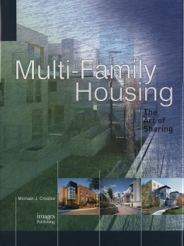Download Multi-Family Housing: The Art of Sharing