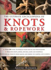 Download The Ultimate Encyclopedia of Knots & Ropework
