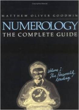 Download Numerology, The Complete Guide by Matthew Goodwin