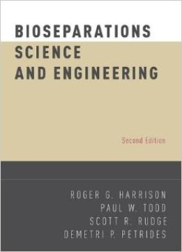 Download Bioseparations Science & Engineering (2nd Edition)