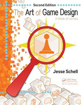 Download ebook The Art of Game Design: A Book of Lenses, Second Edition