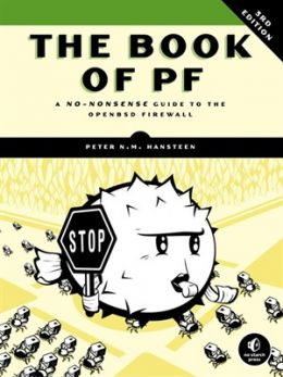 Download The Book of PF: A No-Nonsense Guide to the OpenBSD Firewall, 3rd Edition