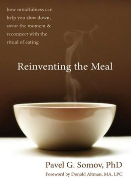 Download ebook Reinventing The Meal