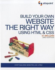 Download ebook Build Your Own Website The Right Way Using HTML & CSS, 3rd Edition