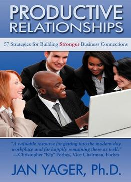 Download Productive Relationships: