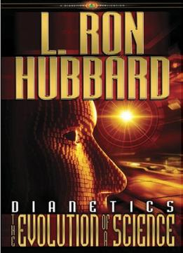 Download ebook Dianetics: The Evolution Of A Science