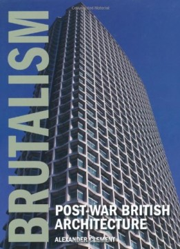 Download Brutalism: Post-war British Architecture