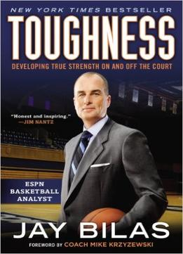 Download ebook Toughness: Developing True Strength On & Off The Court