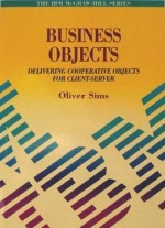 Business Objects: Delivering Cooperative Objects for Client-Server