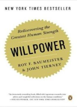 Download Willpower : Rediscovering the Greatest Human Strength