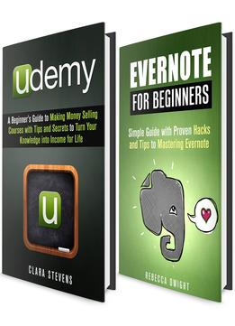 Download Evernote & Udemy Box Set: Beginner's Guides with Hacks & Tips to Mastering Evernote & Udemy