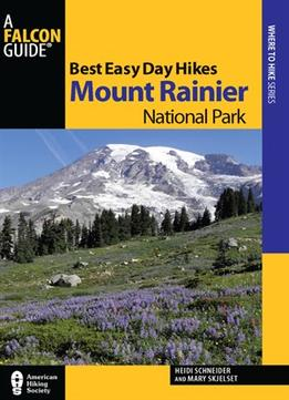 Download Best Easy Day Hikes Mount Rainier National Park