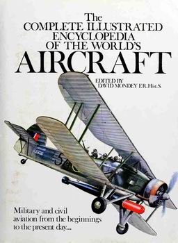 Download The Complete Illustrated Encyclopedia of the Worlds Aircraft