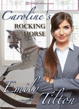 Download ebook Caroline's Rocking Horse