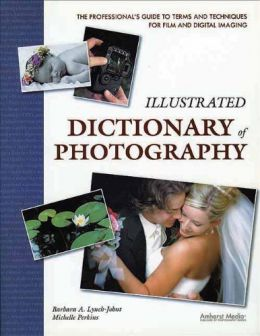 Download Illustrated Dictionary of Photography