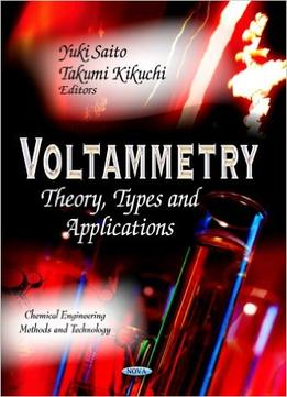 Download Voltammetry: Theory, Types & Applications