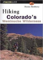Hiking Colorado's Weminuche Wilderness