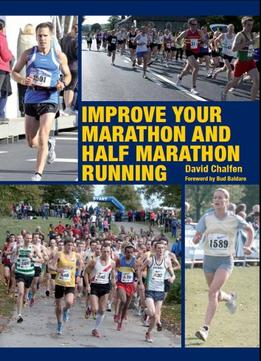 Download Improve Your Marathon & Half Marathon Running