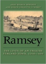 Ramsey: The Lives Of An English Fenland Town