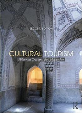Download Cultural Tourism, 2nd Edition