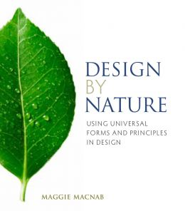 Download ebook Design by Nature: Using Universal Forms & Principles in Design