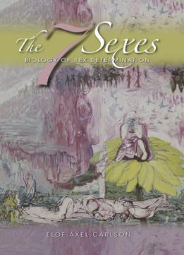 Download The 7 Sexes: Biology Of Sex Determination