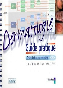 Download Bruno Halioua, Dermatologie : De La Clinique Au Traitement