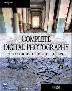 Download Complete Digital Photography, 4 edition