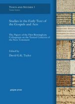 Studies In The Early Text Of The Gospels And Acts