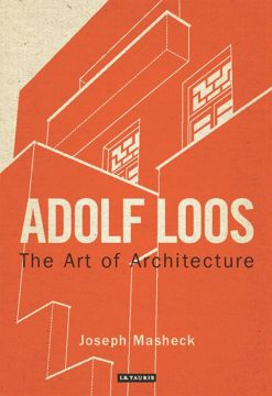 Download Adolf Loos: The Art of Architecture