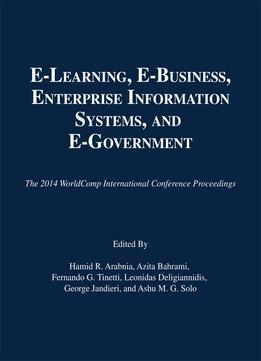 Download E-learning, E-business, Enterprise Information Systems, & E-government