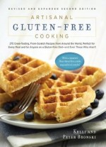 Artisanal Gluten-free Cooking, Second Edition