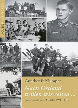 Download ebook Nach Ostland Wollen Wir Reiten …:
