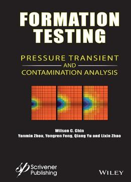 Download Formation Testing: Pressure Transient & Contamination Analysis