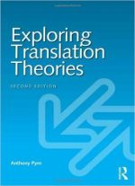 Exploring Translation Theories, 2 Edition