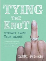Tying the Knot Without Doing Your Block
