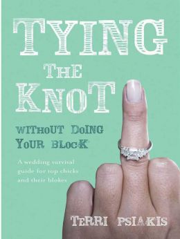 Download ebook Tying the Knot Without Doing Your Block