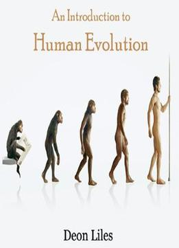 Download An Introduction To Human Evolution