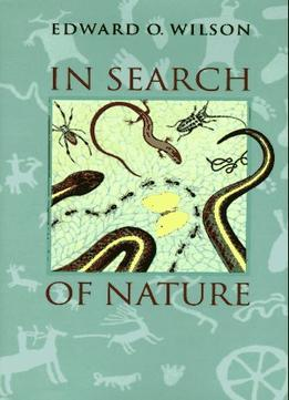 edward o wilson s humanity suicidal In search of nature  edward o wilson has scrutinized animals in their  is humanity suicidal compares the environmentalist's view with that of the.