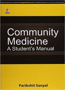 Download Community Medicine: A Student's Manual
