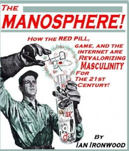 Download ebook The Manosphere: A New Hope For Masculinity