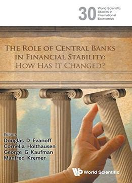 Download The Role Of Central Banks In Financial Stability: How Has It Changed?