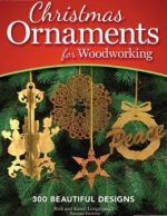 Christmas Ornaments for Woodworking, Revised Edition: 300 Beautiful Designs