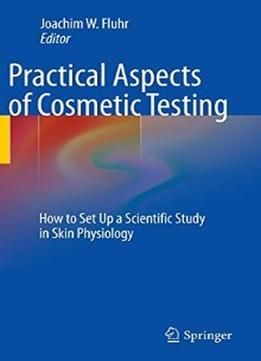 Download Practical Aspects Of Cosmetic Testing