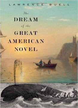 Download The Dream Of The Great American Novel