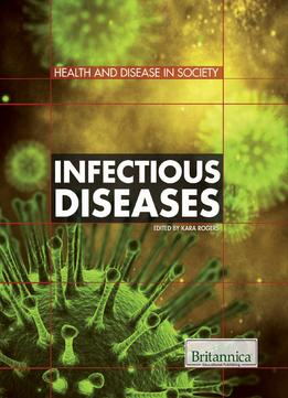 Download Infectious Diseases (health & Disease In Society)