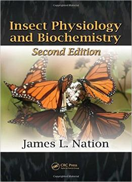 Download Insect Physiology & Biochemistry, Second Edition