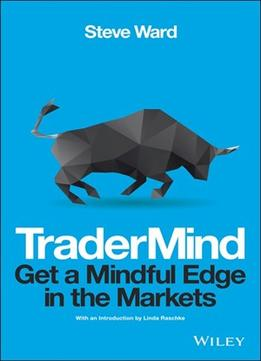 Download Tradermind: Get A Mindful Edge In The Markets