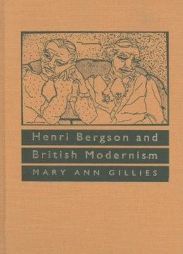Download ebook Henri Bergson & British Modernism