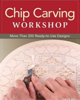 Download Chip Carving Workshop: More Than 200 Ready-to-Use Designs
